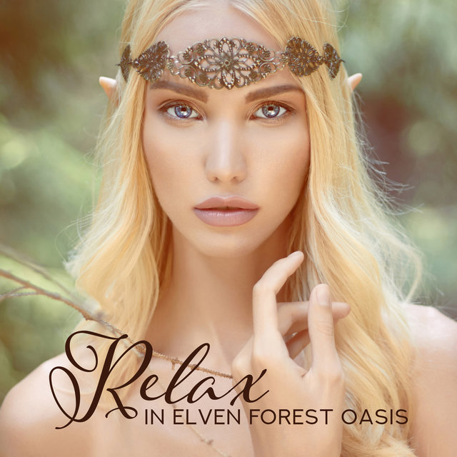 Relax in Elven Forest Oasis: Enchanted Harp Sanctuary, Spirit of Trees, Sacred Dryad Flute, Liquid Magic Healing