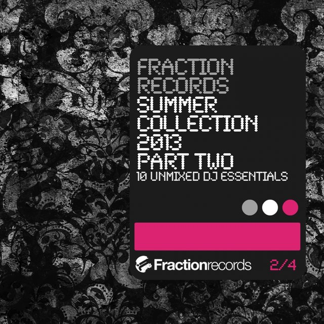 Fraction Records Summer Collection 2013 Part 2