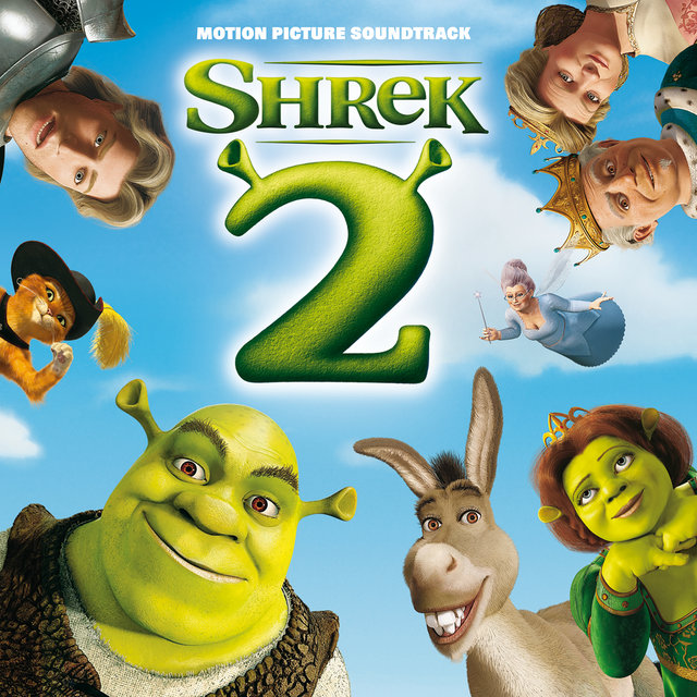 Shrek 2 (Original Motion Picture Soundtrack)