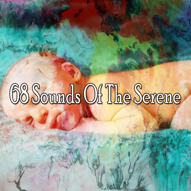 68 Sounds of the Serene