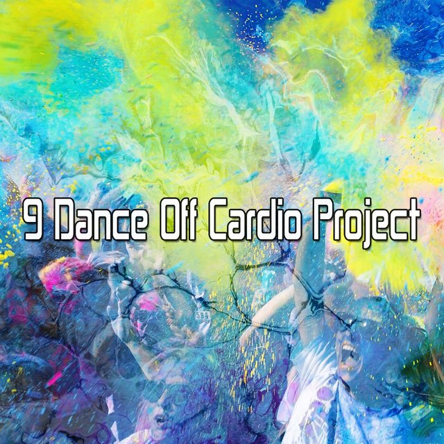 9 Dance off Cardio Project