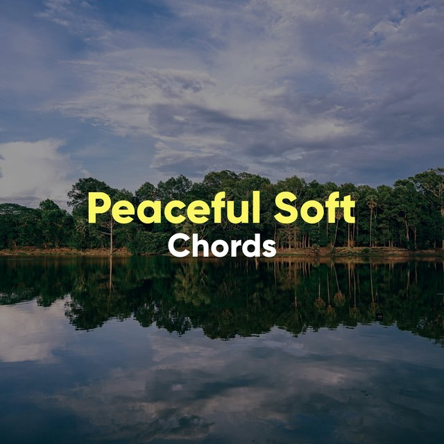 # Peaceful Soft Chords