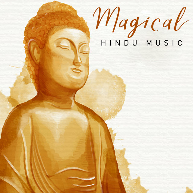 Magical Hindu Music – Meditation Oriental New Age Music