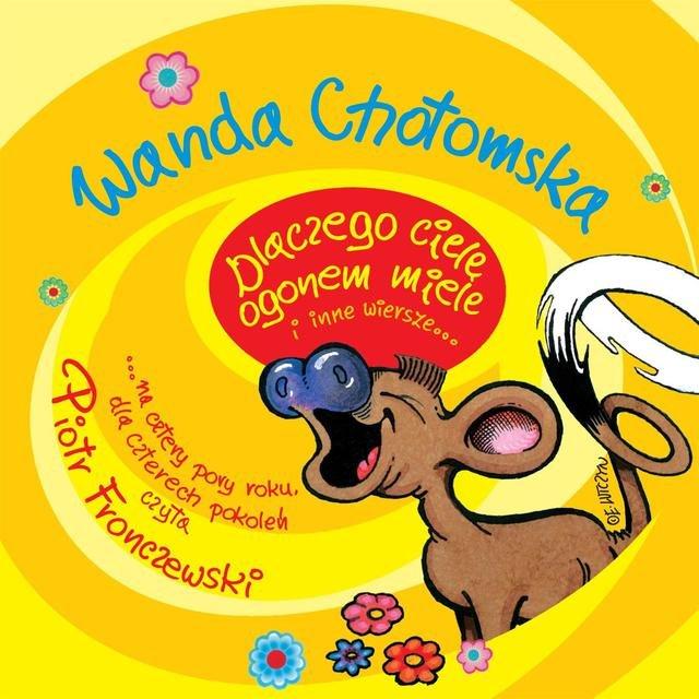 Listen To Wanda Chotomska Dlaczego Ciele Ogonem Miele I