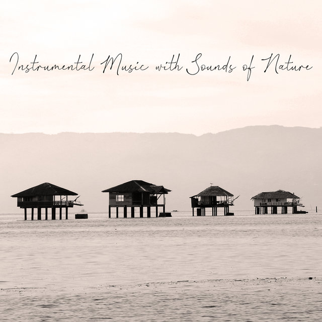 Instrumental Music with Sounds of Nature