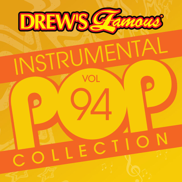 Drew's Famous Instrumental Pop Collection (Vol. 94)