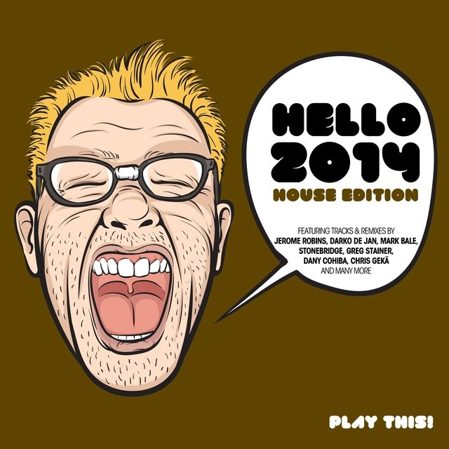 Hello 2014 - House Edition
