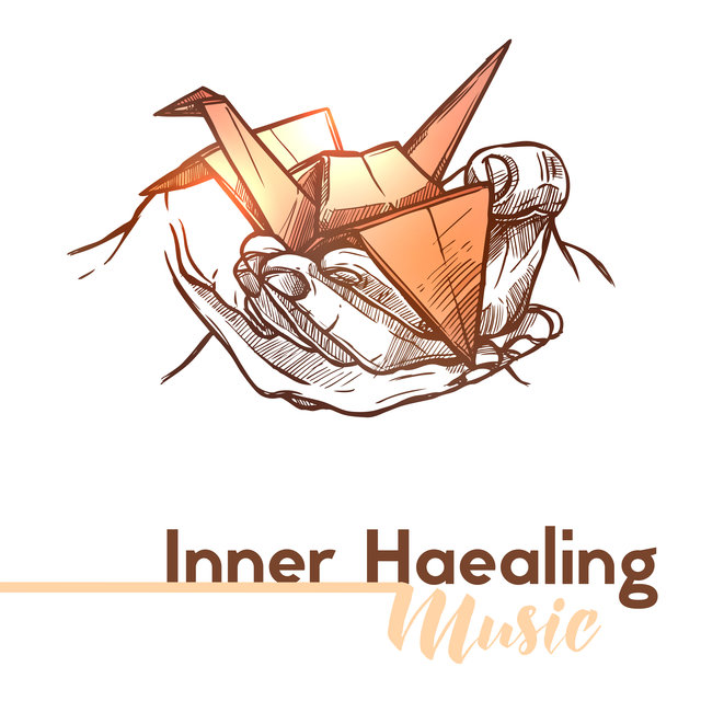 Inner Healing Music: Soothes the Pain, Heals the Hurt, Relieves Stress