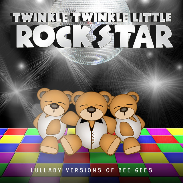 Lullaby Versions of Bee Gees