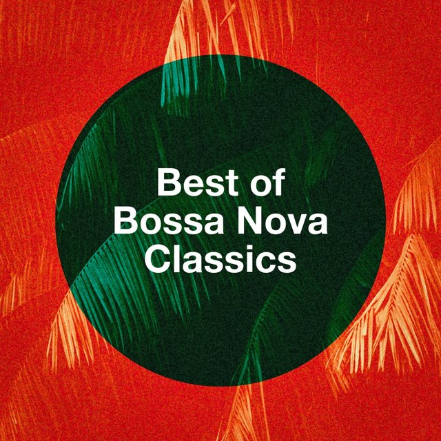 Best Of Bossa Nova Classics