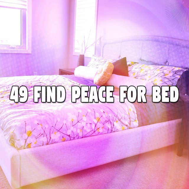 49 Find Peace for Bed