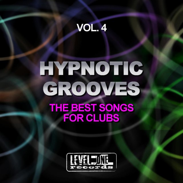 Hypnotic Grooves, Vol. 4 (The Best Songs For Clubs)