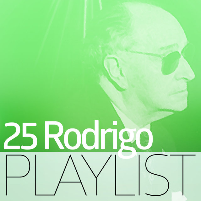 25 Rodrigo Playlist