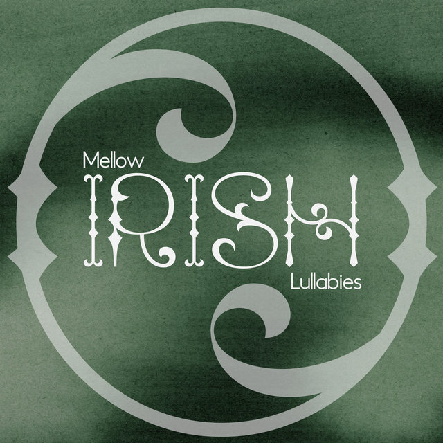 Mellow Irish Lullabies - Collection of New Age Music in the Celtic Style That Works Great as a Background to Fall Asleep