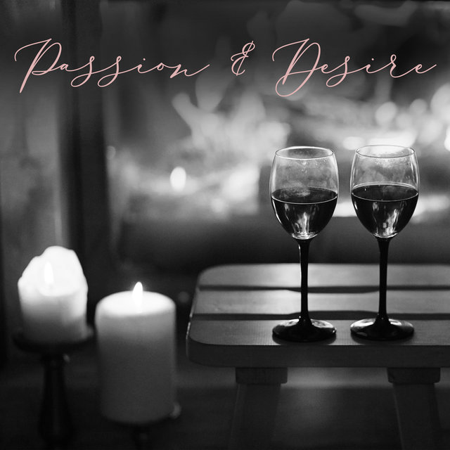 Passion & Desire - Blissful Love, Romantic Time, Night Jazz, Candlelight Evening