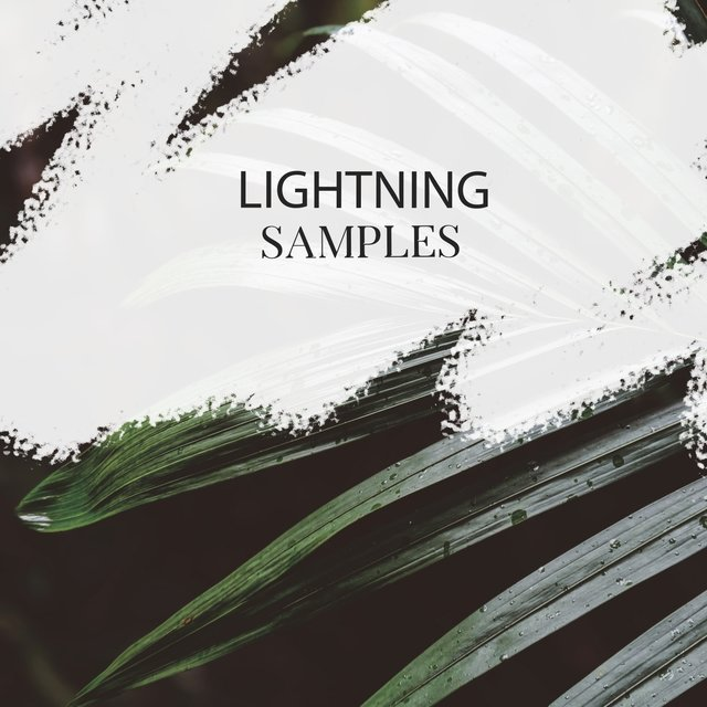 Relaxing Lightning Storm Samples