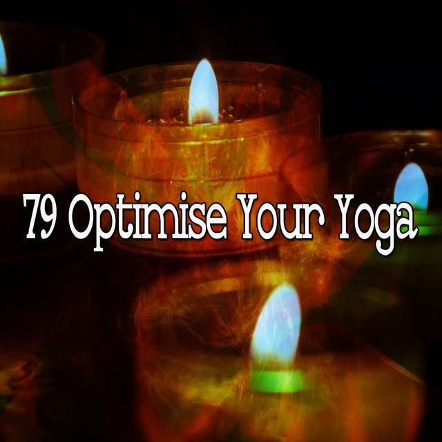 79 Optimise Your Yoga