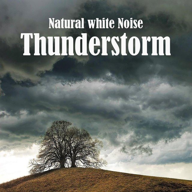 Natural White Noise: Thunderstorm