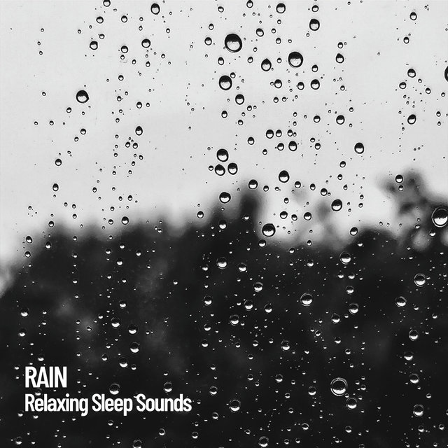 Rain: Relaxing Sleep Sounds