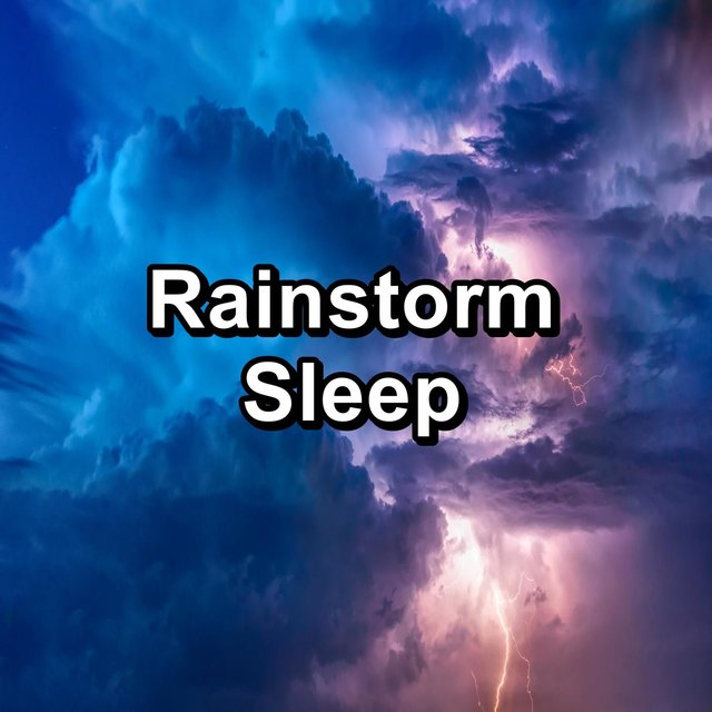 Rainstorm Sleep