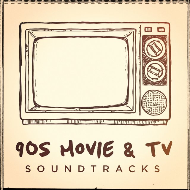 90s Movie and TV Soundtracks