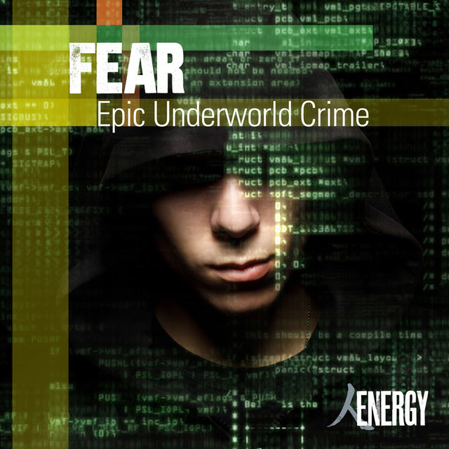 Fear - Epic Underworld Crime