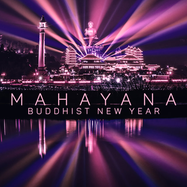 Mahayana Buddhist New Year: Spiritual Connection in Meditation