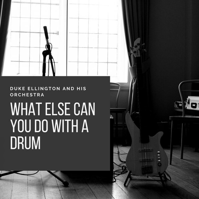 What Else Can You Do With a Drum