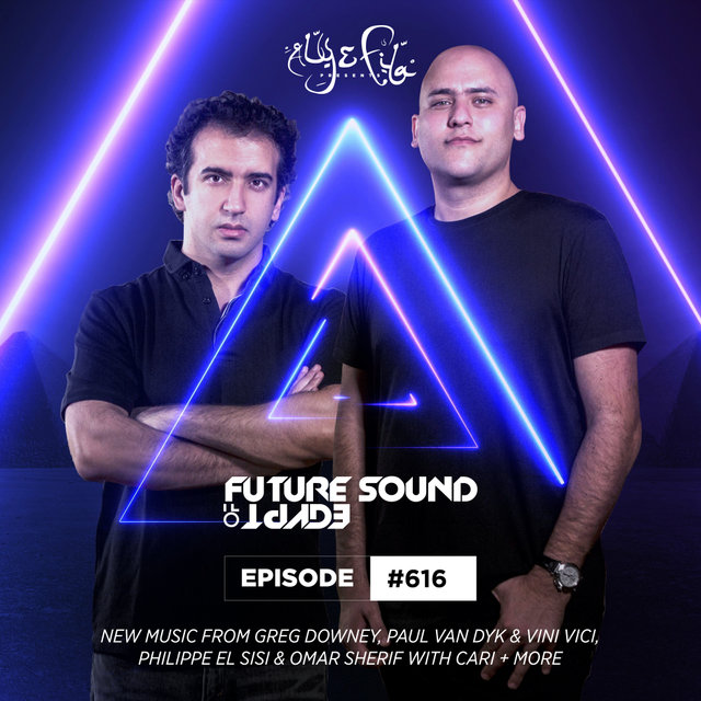 FSOE 616 - Future Sound Of Egypt Episode 616