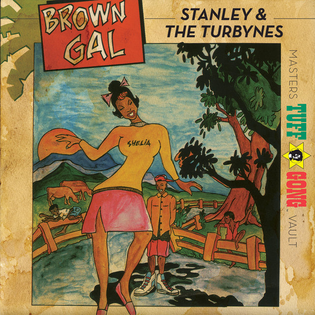 Tuff Gong Presents Brown Gal