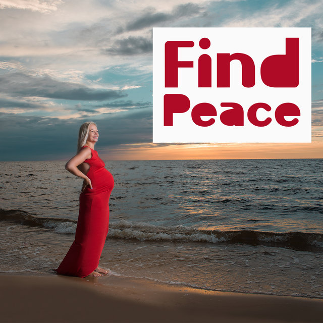 Find Peace (Relaxation Music for Mother and Child)