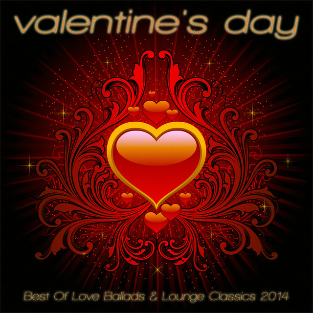 Valentine's Day - Best of Love Ballads & Lounge Classics 2014