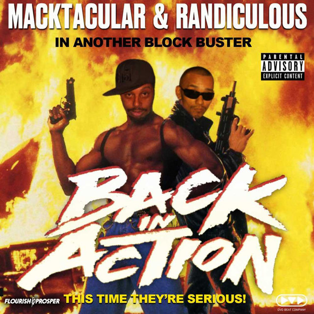 Macktacular & Randiculous: Back In Action