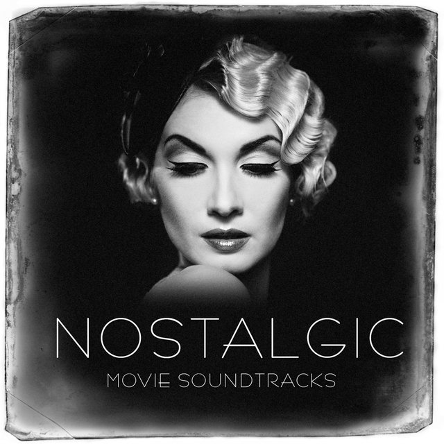 Nostalgic Movie Soundtracks