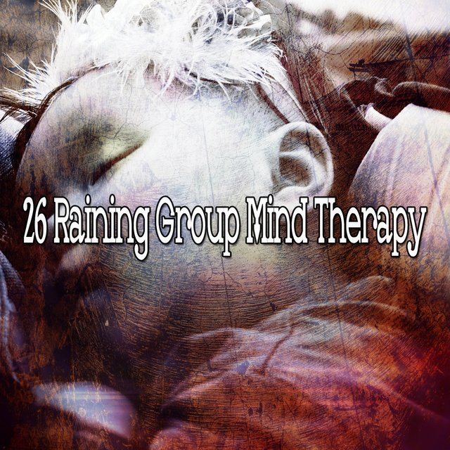 26 Raining Group Mind Therapy