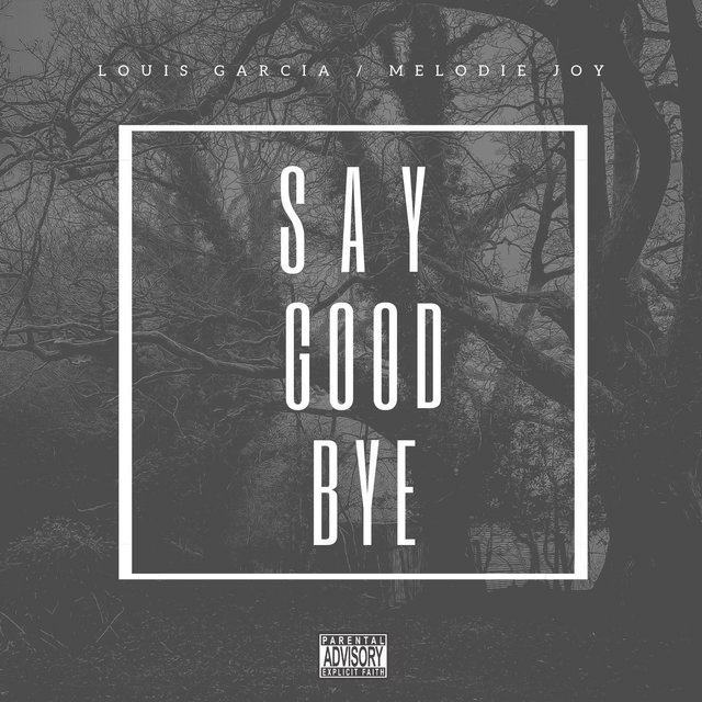 Say Good Bye (feat. Melodie Joy)