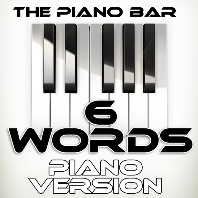 6 Words (Piano Version)