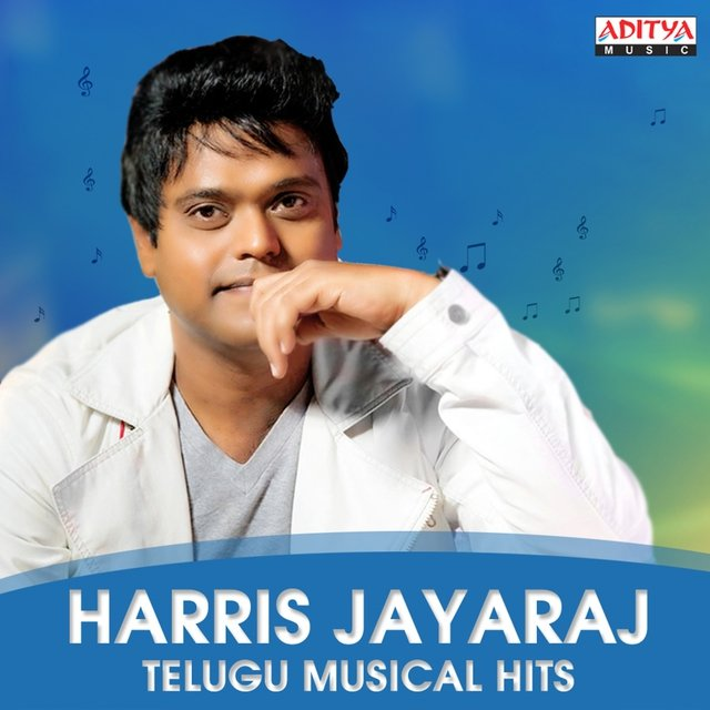Harris Jayaraj: Telugu Musical Hits