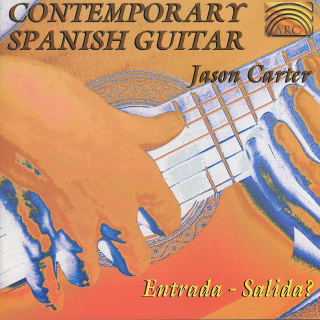 Carter, Jason: Contemporary Spanish Guitar
