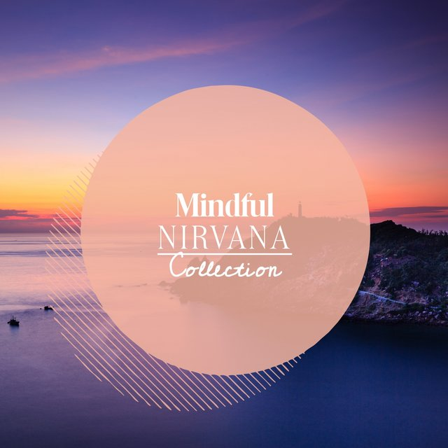 Mindful Nirvana Collection