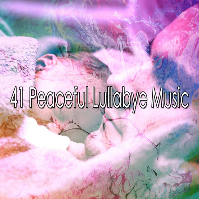 41 Peaceful Lullabye Music