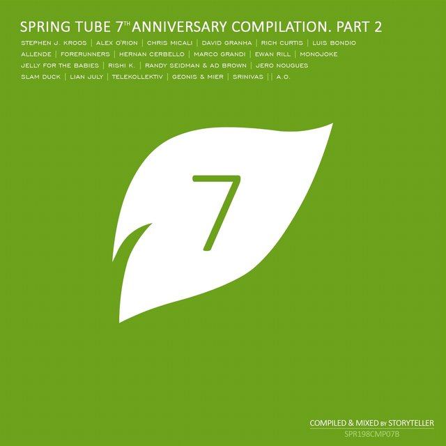 Spring Tube 7th Anniversary Compilation, Pt. 2 (Compiled and Mixed by Storyteller)