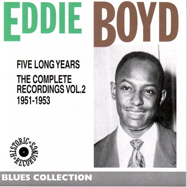 Eddy Boyd Complete Recordings, Vol. 2: 1951-1953