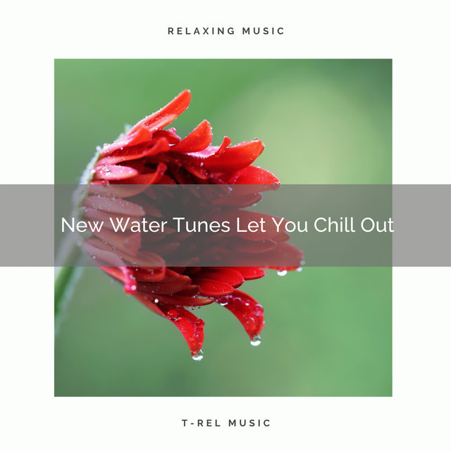 New Water Tunes Let You Chill Out