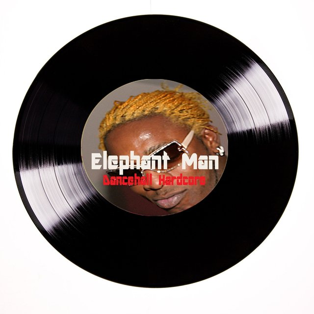 Elephant Man Dancehall Hardcore