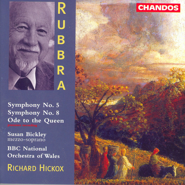 Rubbra: Symphonies Nos. 5 and 8 / Ode To the Queen