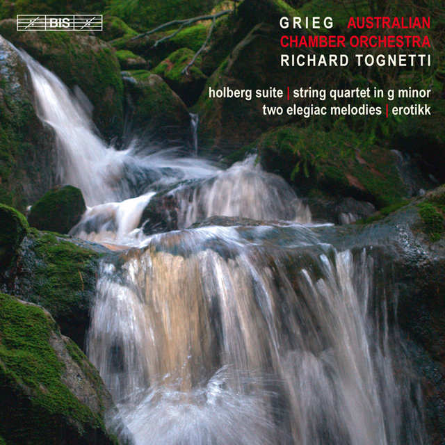 Grieg: holberg suite - string quartet in g minor - 2 elegiac melodies - erotikk