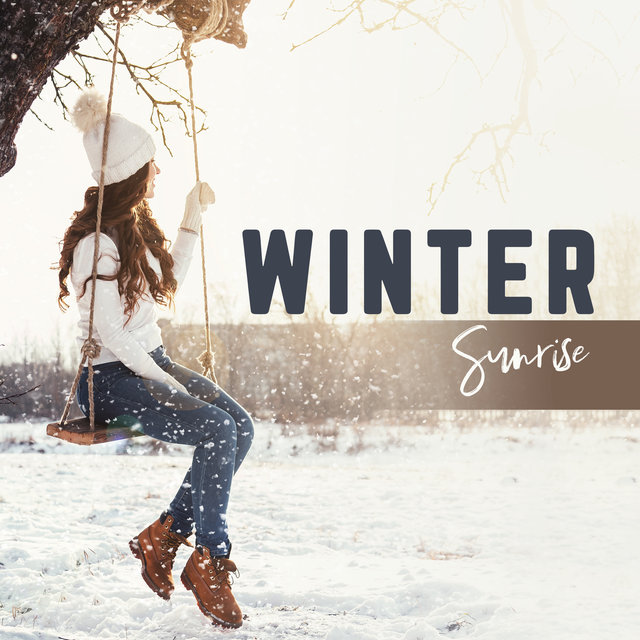 Winter Sunrise: Deep Chillout Music, Easy Listening, Relaxation, Chill Vibes, Winter Memories, Cold Windwhisper