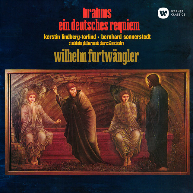 Brahms: Ein deutsches Requiem, Op. 45 (Live at Stockholm Concert Hall, 1948)