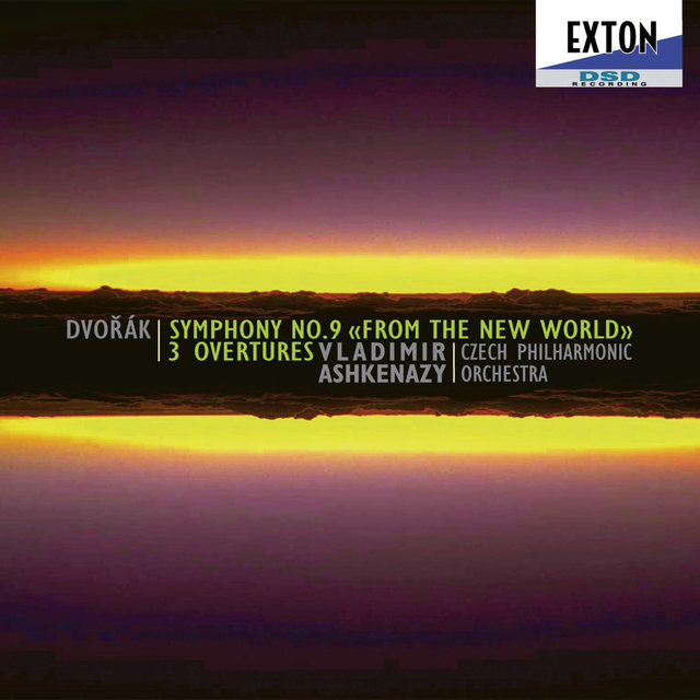 Dvorak: Symphony No. 9 from the New World, 3 Overtures